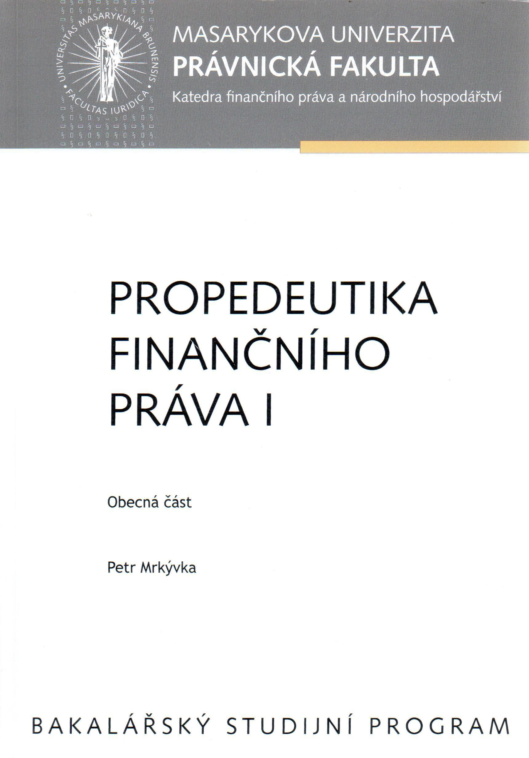 Propedeutika finančního práva I, obecná část. - Náhled učebnice