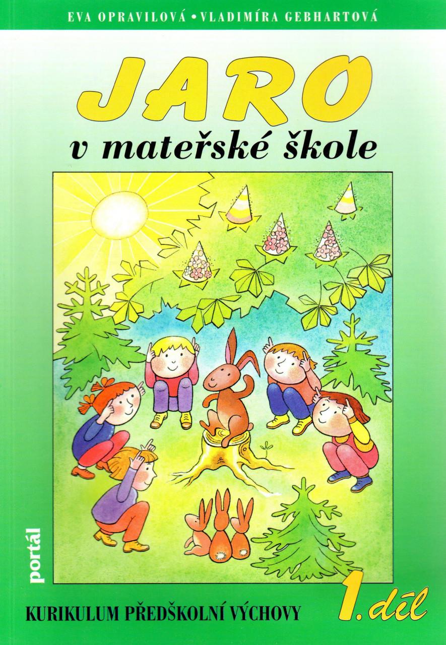Jaro v mateřské školce: Kurikulum předškolní výchovy (1. díl)