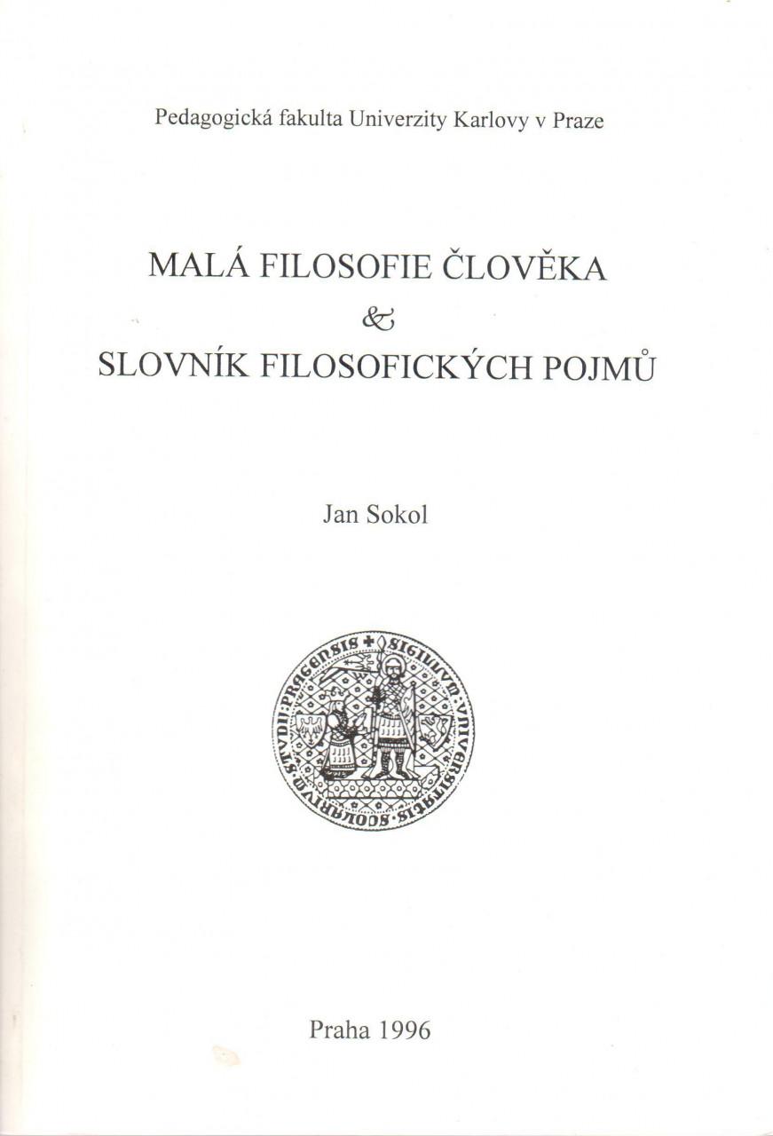 Malá filosofie člověka & Slovník filosofických pojmů