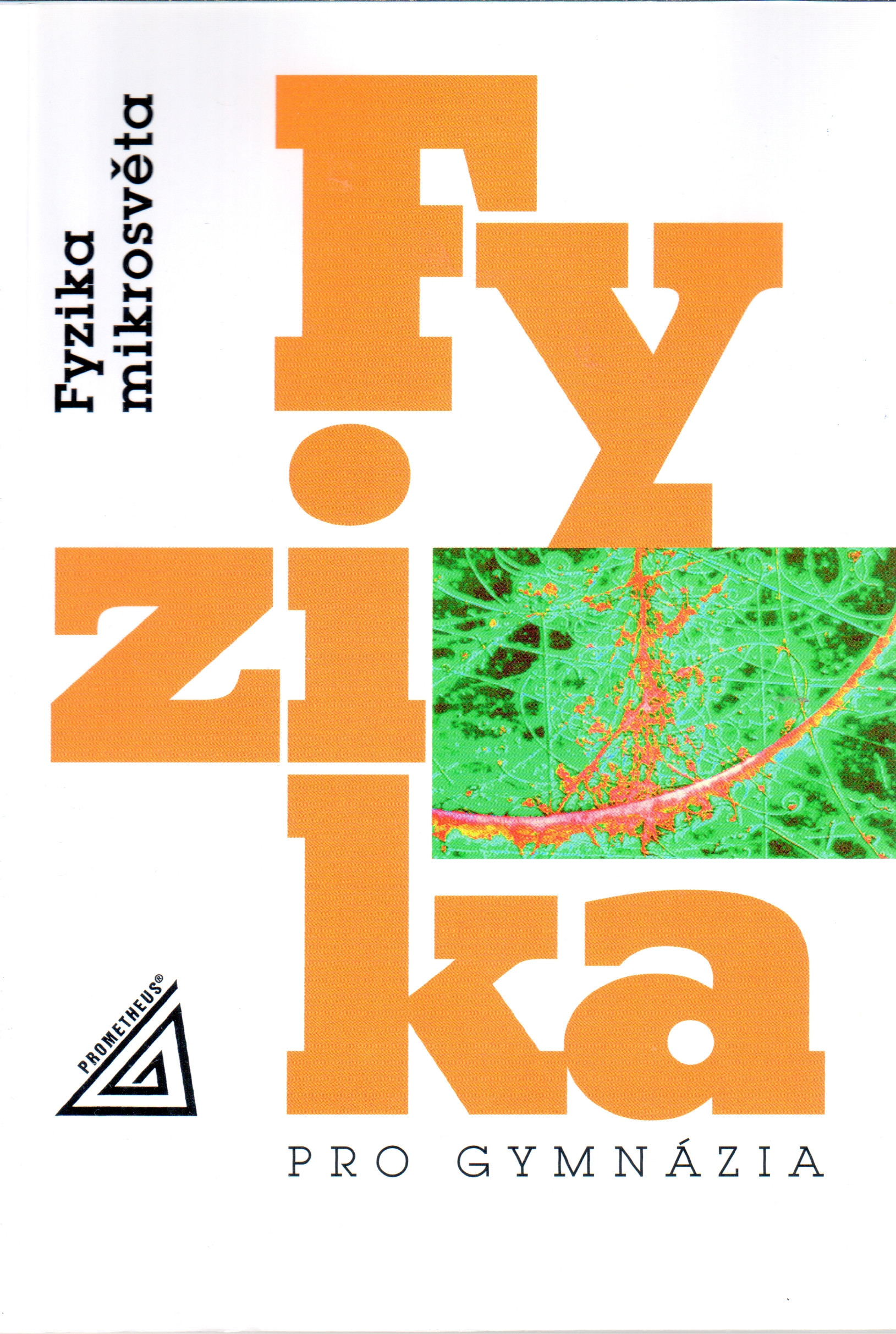 Fyzika pro gymnázia: Fyzika mikrosvěta - Náhled učebnice