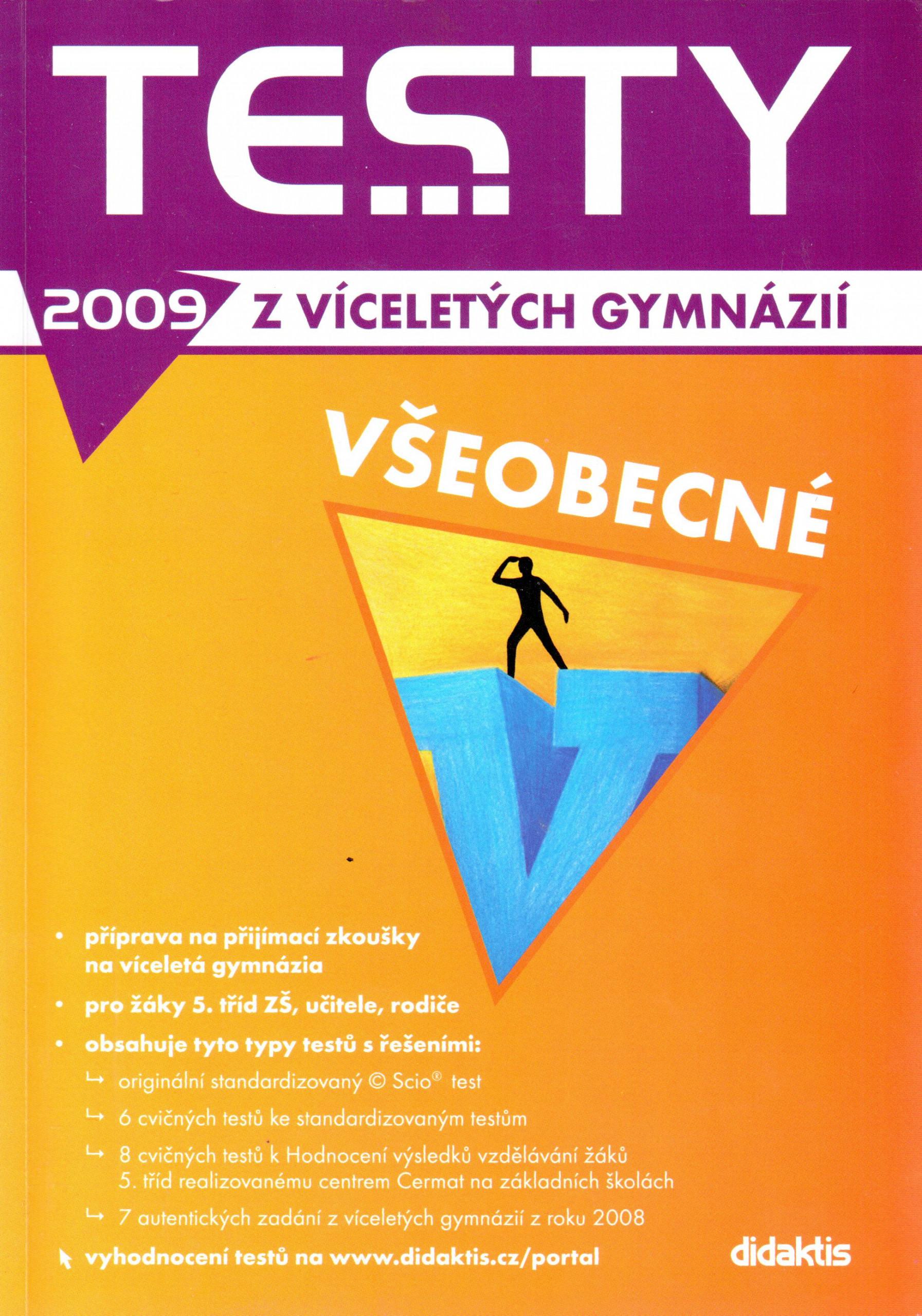Testy z víc. gym. 2009 - všeobecné - Náhled učebnice