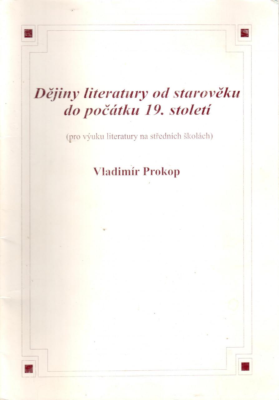 Dějiny literatury od starověku do počátku 19. století (pro výuku literatury na středních školách)
