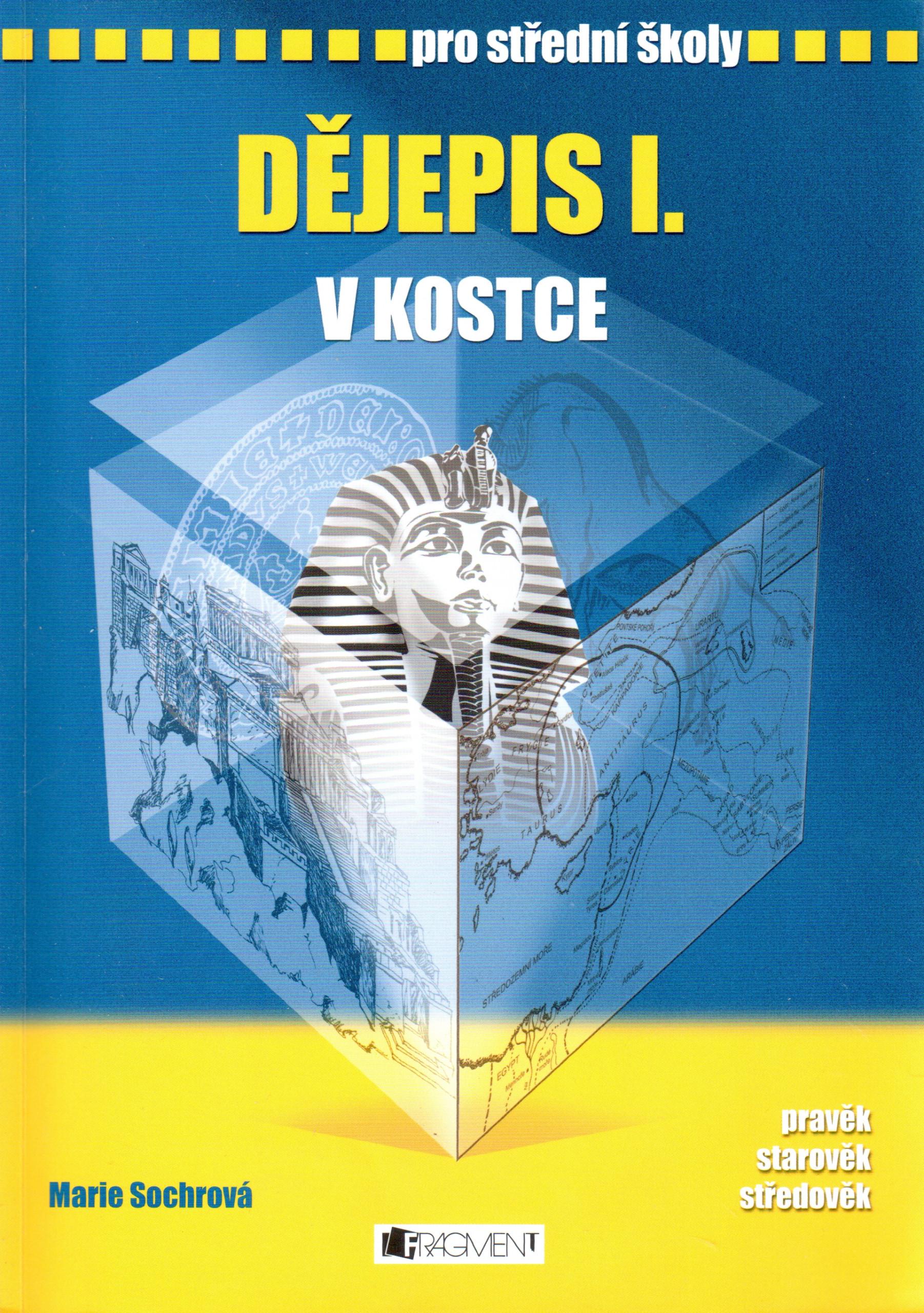 Dějepis v kostce I. pro střední školy - Náhled učebnice