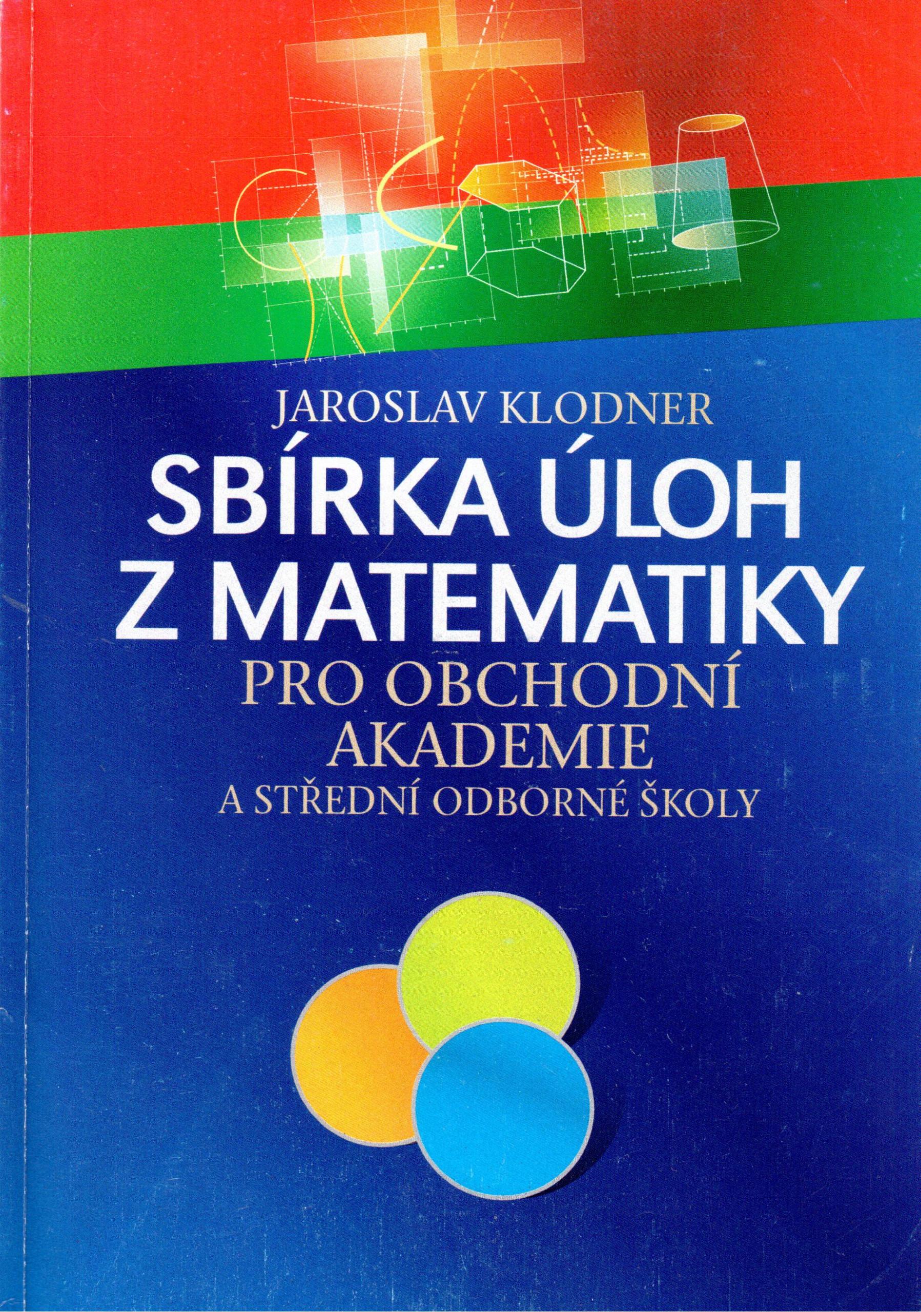 Sbírka úloh z matematiky pro obchodní akademie a střední odborné školy - Náhled učebnice