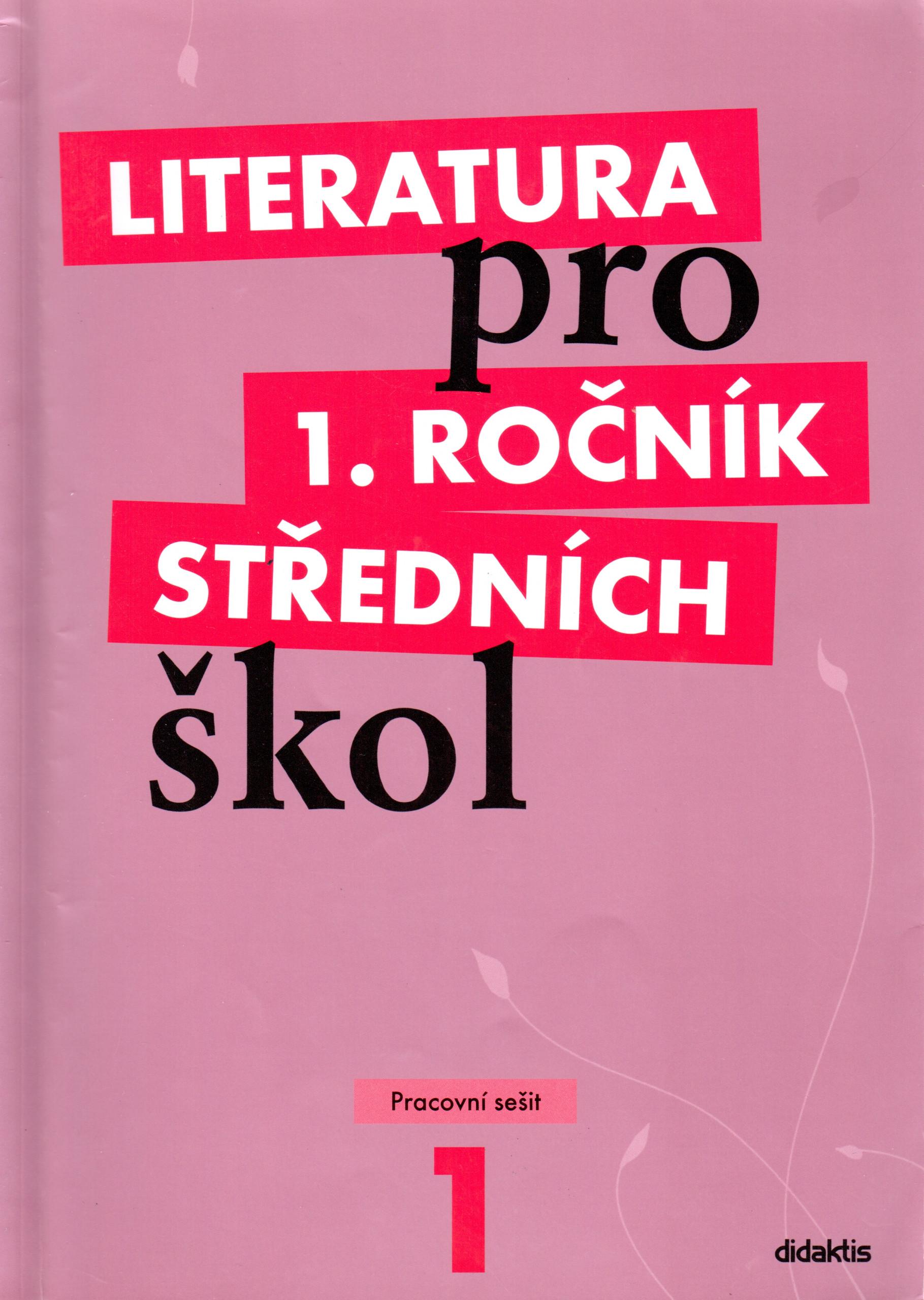 Literatura pro 1. ročník středních škol (pracovní sešit) - Náhled učebnice