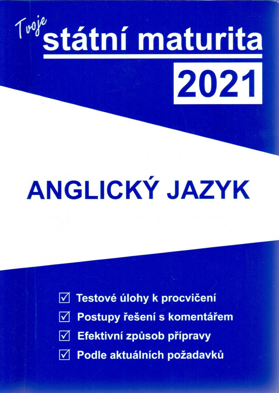 Tvoje státní maturita 2021 - Anglický jazyk