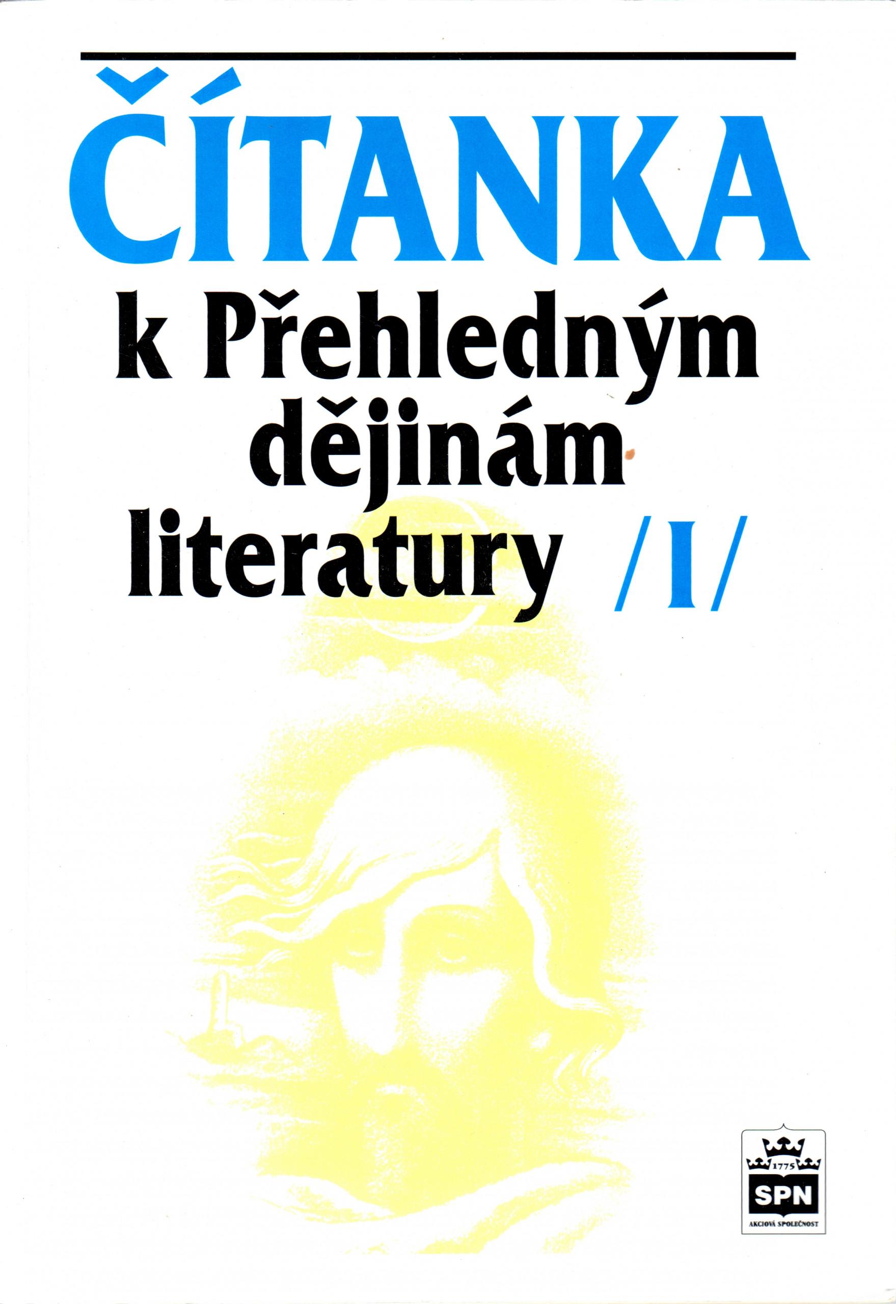 Čítanka k Přehledným dějinám literatury I - Náhled učebnice