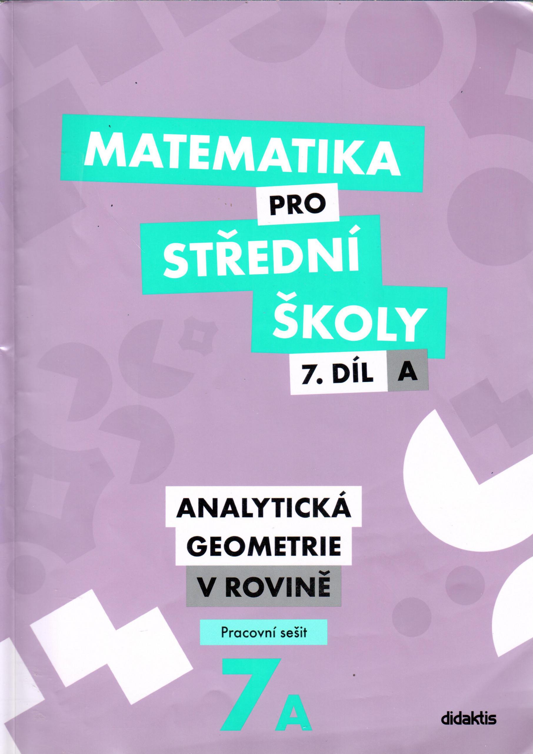 Matematika pro střední školy 7.díl A Pracovní sešit - Analytická geometrie v rovině - Náhled učebnice