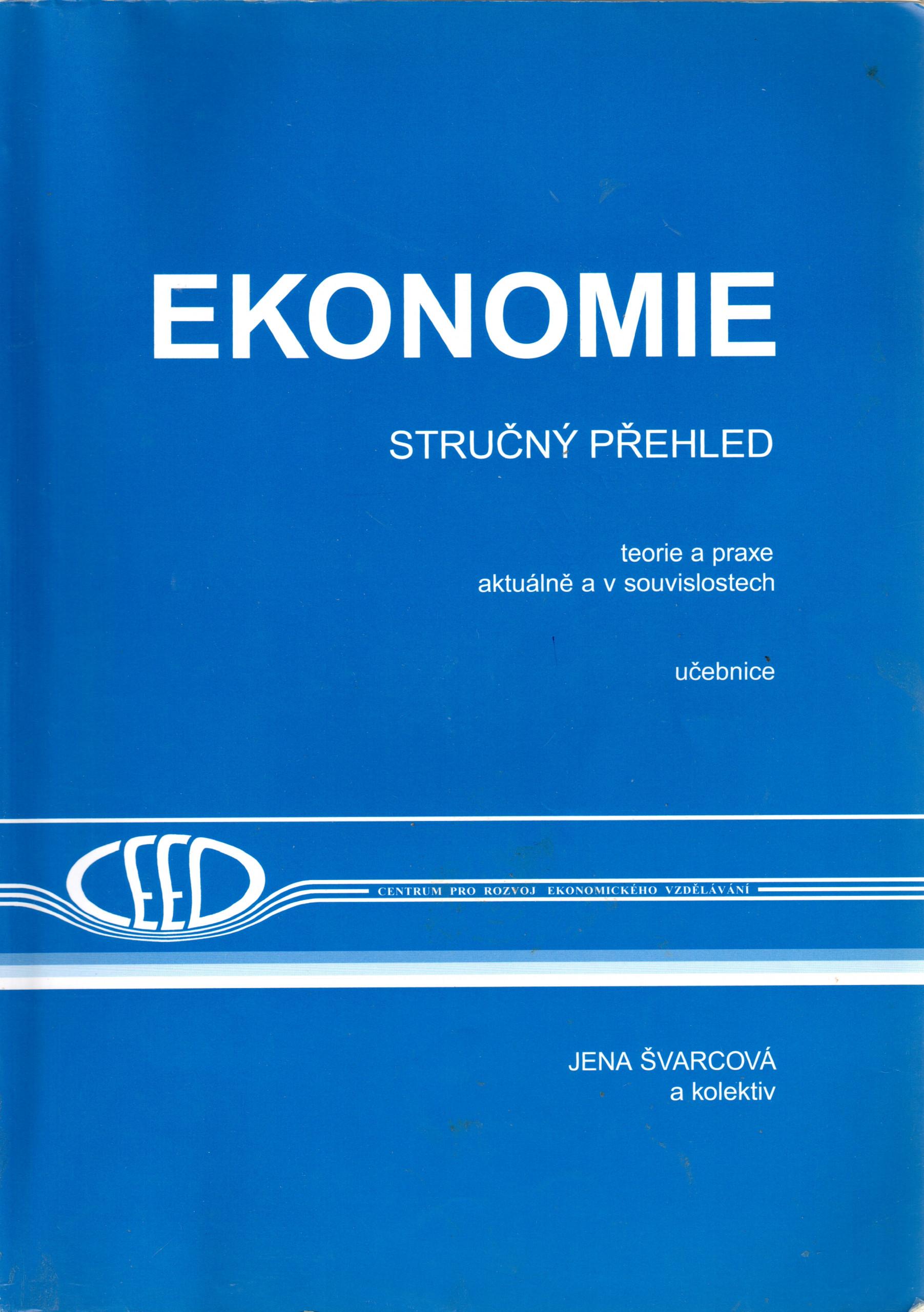 Ekonomie - stručný přehled, teorie a praxe aktuálně a v souvislostech - Náhled učebnice