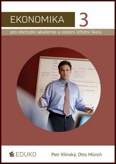 Ekonomika pro obchodní akademie a ostatní střední školy: 2010. 231 s - Náhled učebnice