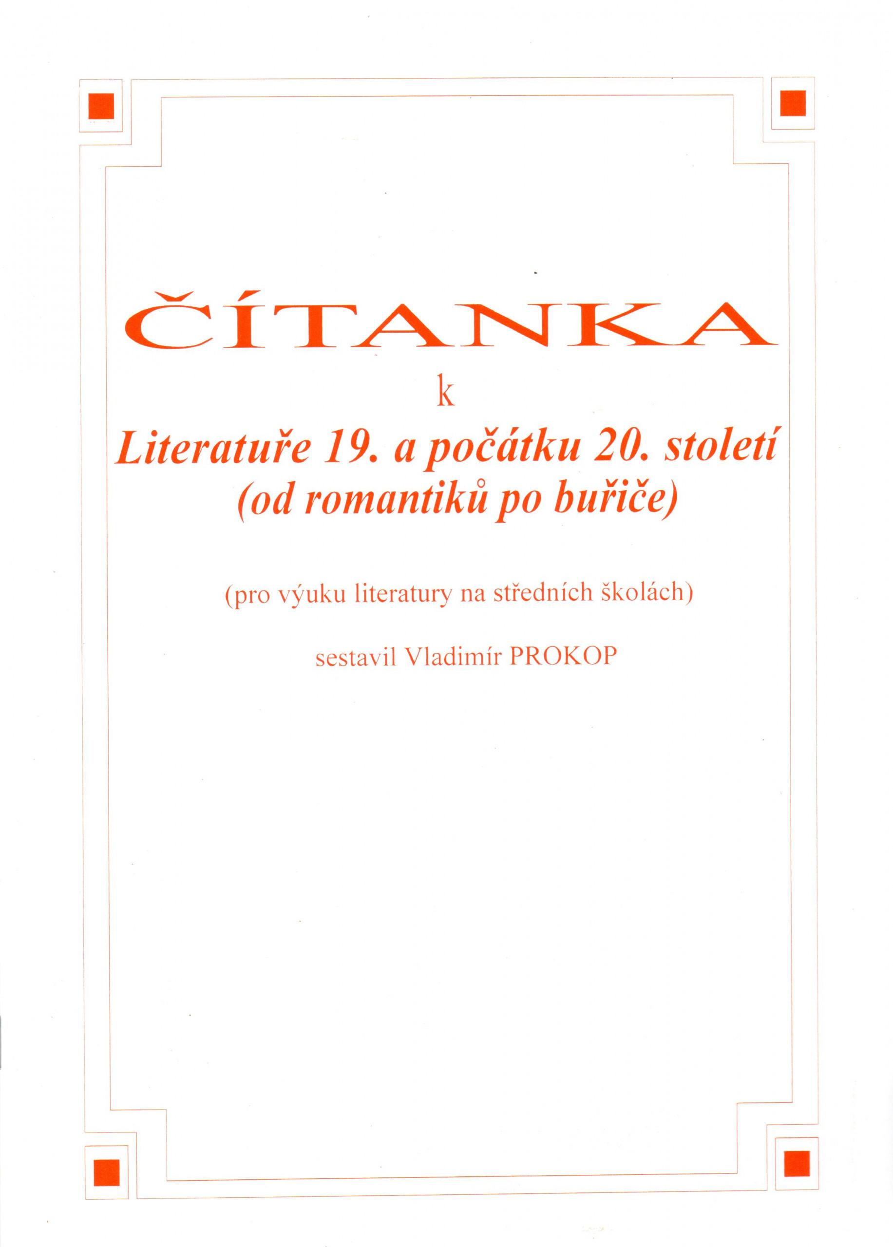 Čítanka k Literatuře 19. a počátku 20. století (od romantiků po buřiče) (pro výuku literatury na středních školách) - Náhled učebnice