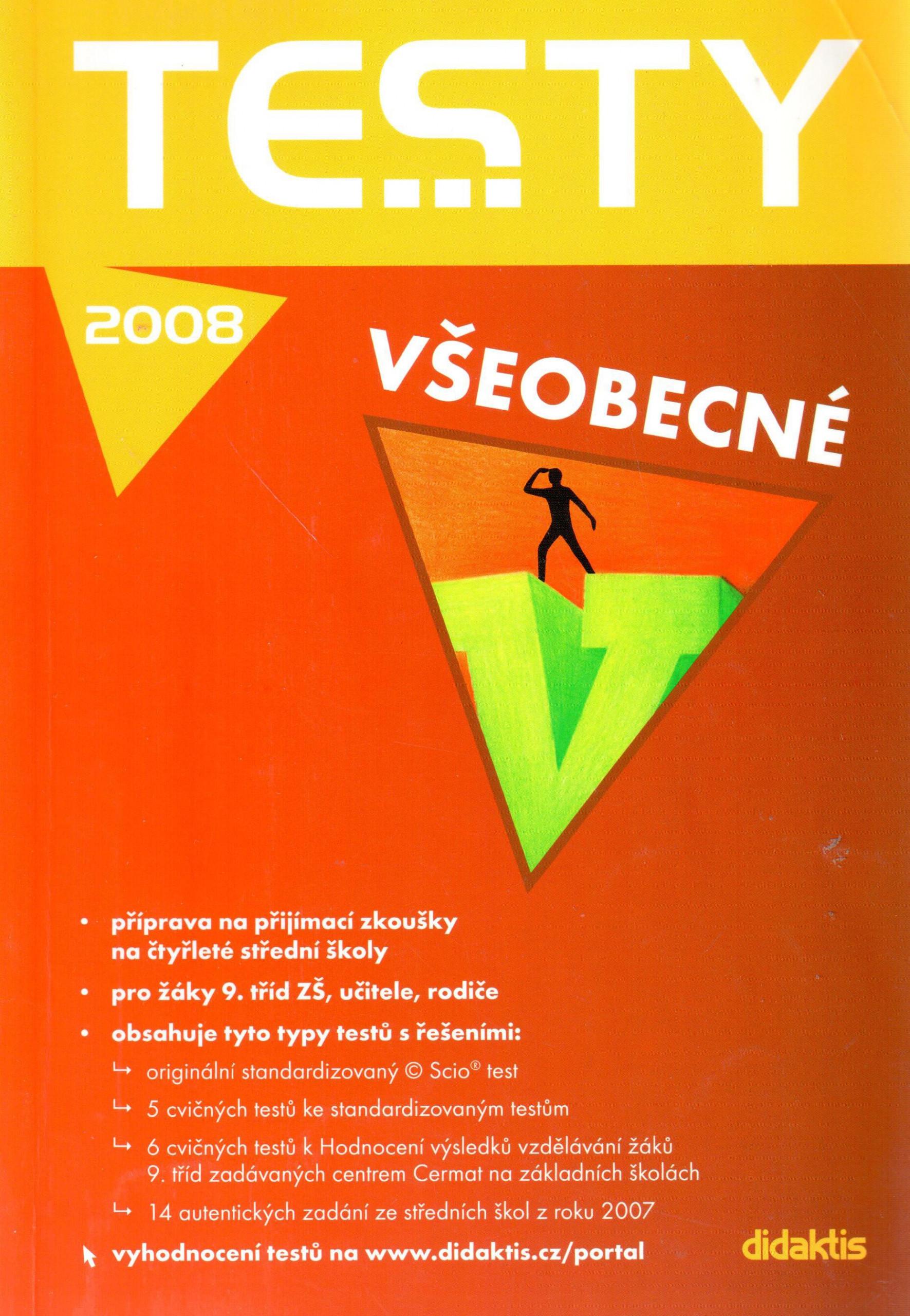 Testy 2008 všeobecné (příprava na přijímací zkoušky na čtyřleté střední školy - Náhled učebnice