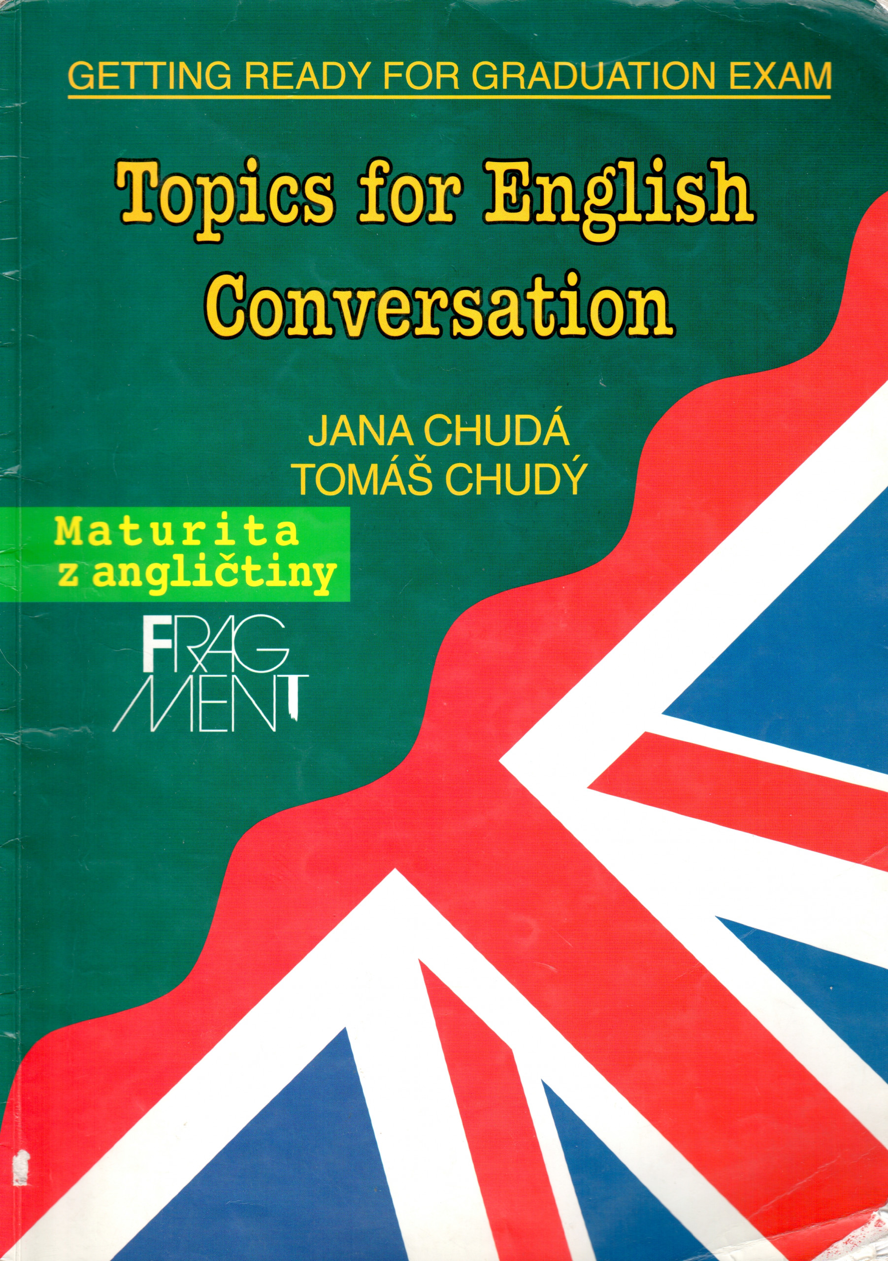 Topics for English Conversation - Náhled učebnice