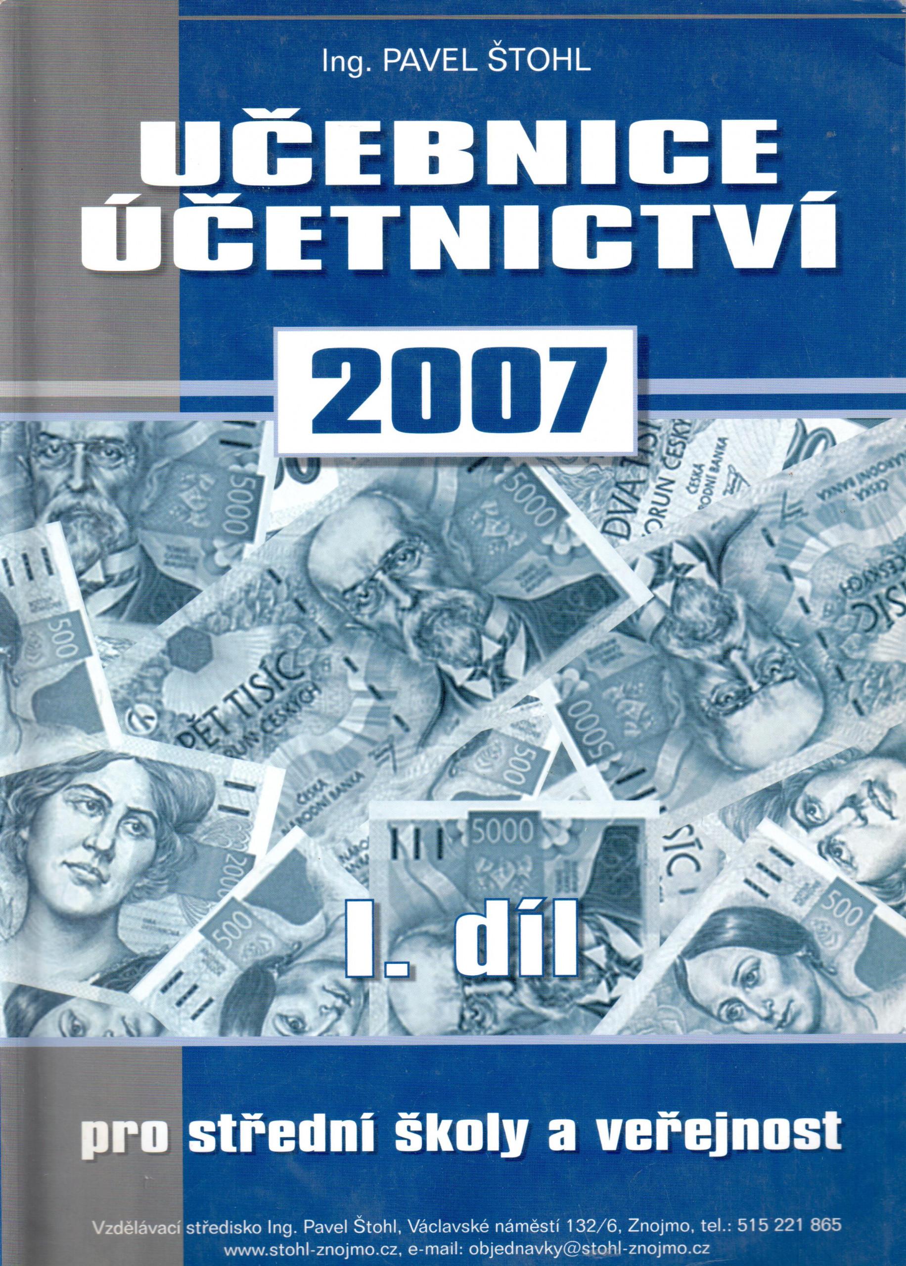 Učebnice účetnictví pro střední školy a veřejnost 2007 (1. díl) - Náhled učebnice