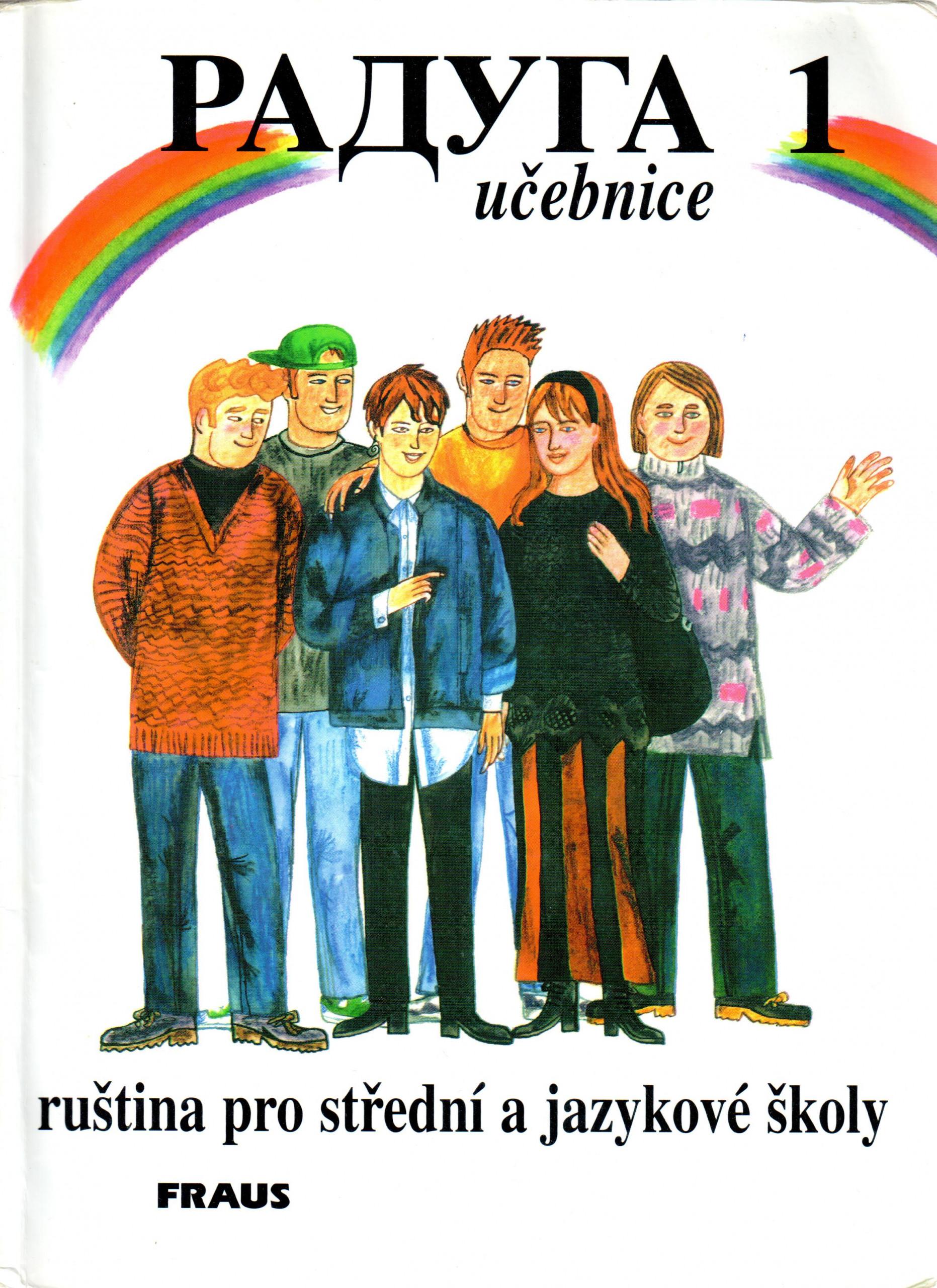 Raduga 1 (učebnice) : ruština pro střední a jazykové školy - Náhled učebnice