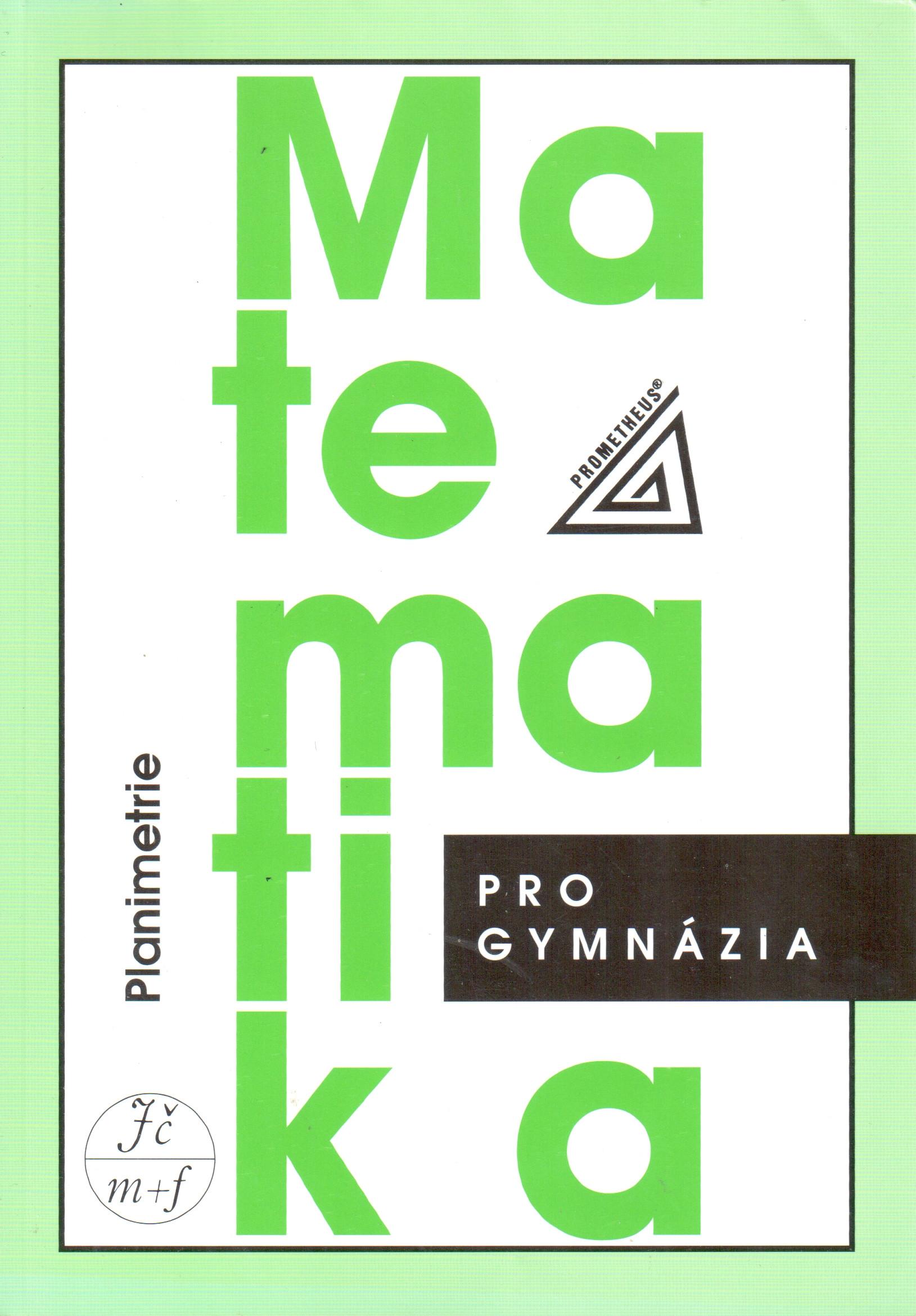 Matematika pro gymnázia : planimetrie - Náhled učebnice
