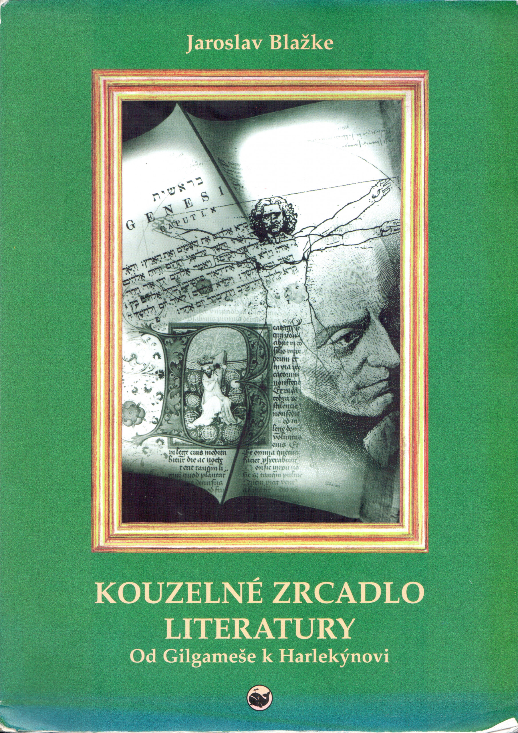 Kouzelné zrcadlo literatury: Od Gilgameše k Harlekýnovi - Náhled učebnice
