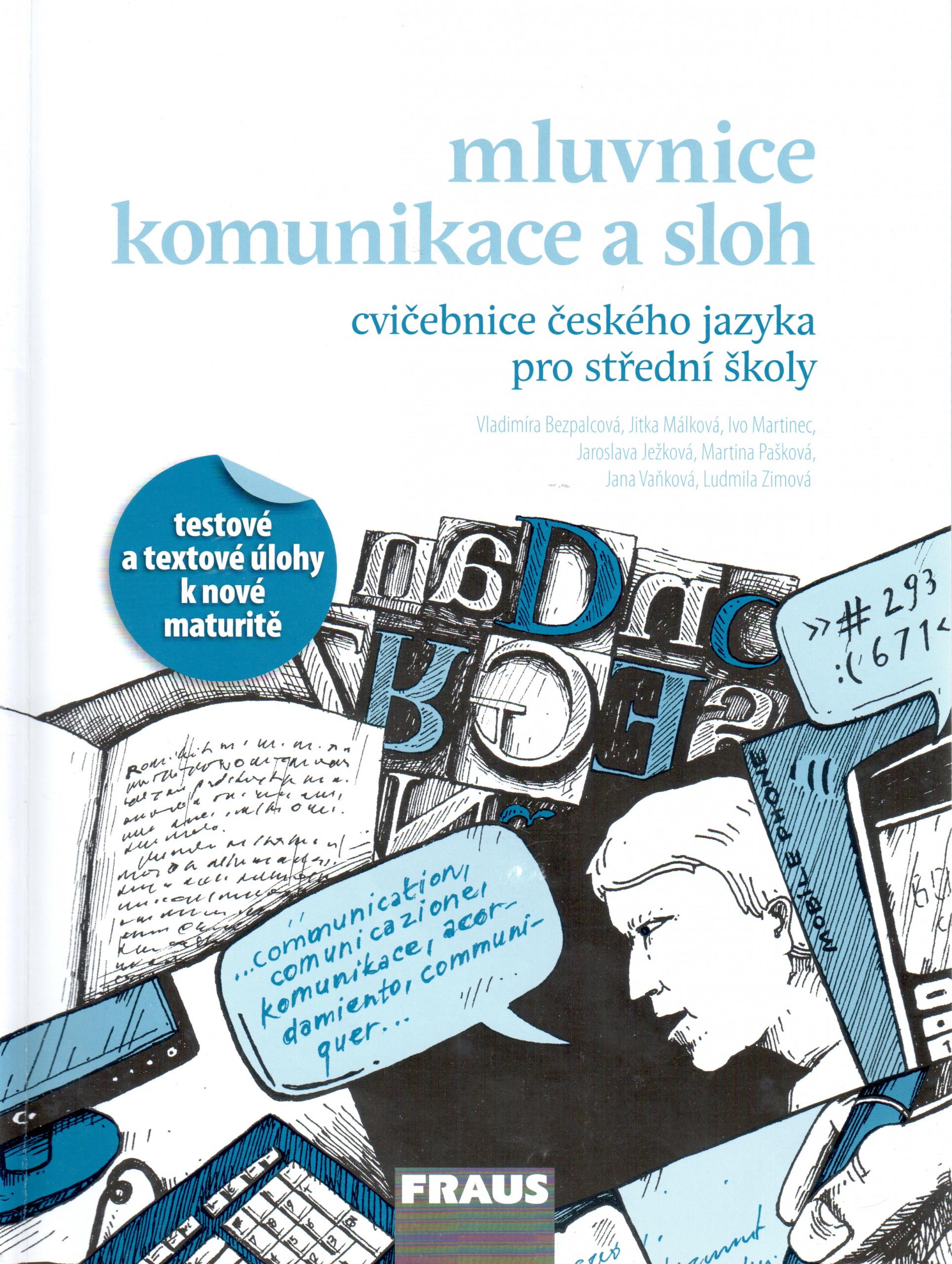 Mluvnice, komunikace a sloh (cvičebnice českého jazyka pro střední školy) - Náhled učebnice