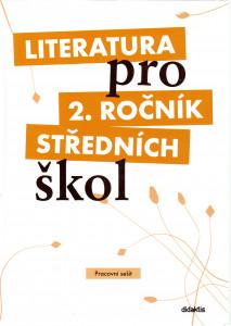 Literatura pro 2. ročník středních škol (pracovní sešit)