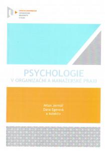 Psychologie v organizační a manažerské praxi