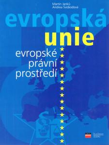Evropské právní prostředí