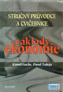 Základy ekonomie, stručný průvodce a cvičebnice