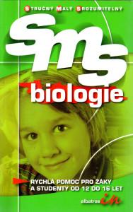 Biologie SMS (Stručný – Malý – Srozumitelný)