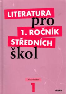 Literatura pro 1. ročník středních škol (pracovní sešit)