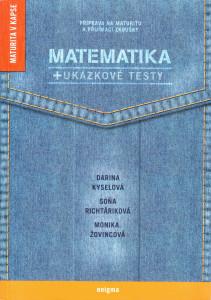 Příprava na maturitu a přijímací zkoušky: Matematika + ukázkové testy