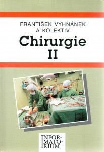Chirurgie II.
