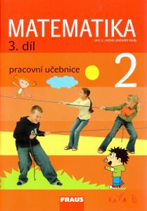 Matematika 2 (3. díl) : pracovní učebnice pro 2. ročník základní školy