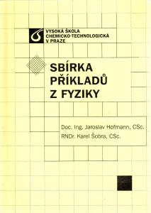 VŠCHT Sbírka příkladů z Fyziky I