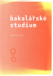 Bakalářské studium : modelové otázky k přijímacím zkouškám na Univerzitu Karlovu v Praze 1. lékařská fakulta
