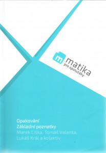 Matika pro spolužáky - Opakování Základní poznatky