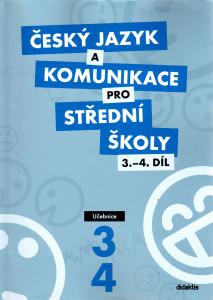 Český jazyk a komunikace pro SŠ 3. a 4. díl (učebnice)