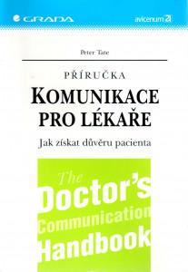 Komunikace pro lékaře : jak získat důvěru pacienta