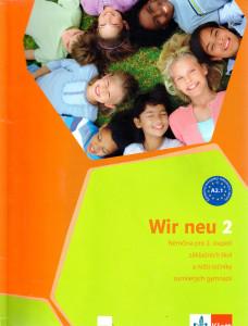 Wir neu 2 : němčina pro 2. stupeň základních škol a nižší ročníky osmiletých gymnázií