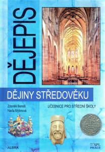 Dějepis Dějiny středověku (Beneš, Mýtinová), nakl. SPL Práce