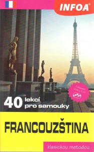 Francouzština: 40 lekcí pro samouky