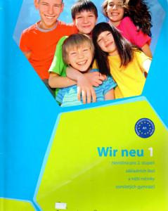 Wir neu 1 : němčina pro 2.stupeň základních škol a nižší ročníky osmiletých gymnázií