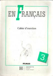 En français 3, cahier d'exercices