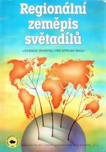 Regionální zeměpis světadílů : učebnice zeměpisu pro střední školy