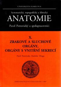 Systematická, topografická a klinická anatomie X. : zrakové a sluchové orgány, orgány s vnitřní sekrecí
