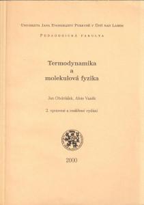 Termodynamika a molekulová fyzika