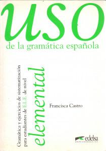 Uso de la gramática española: elemental