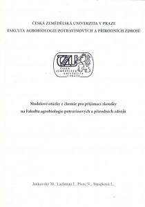 Modelové otázky z chemie pro přijímací zkoušky na AF ČZU
