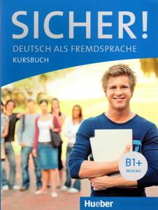 Sicher! B1+. Kursbuch. Con espansione online. Per le Scuole superiori