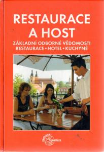 Restaurace a host, základní odborné vědomosti : restaurace, hotel, kuchyně