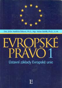Evropské právo 1 - ústavní základy Evropské unie