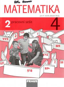 Matematika 4 : pracovní sešit 2 pro 4. ročník základní školy
